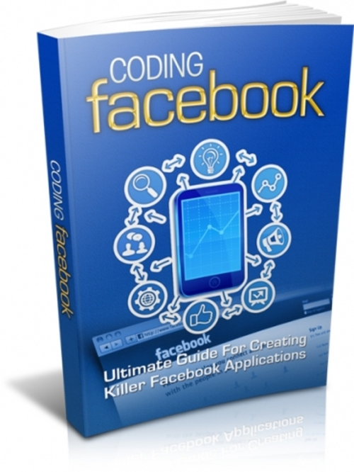 Product picture Coding Facebook - A guide for Creating Facebook application