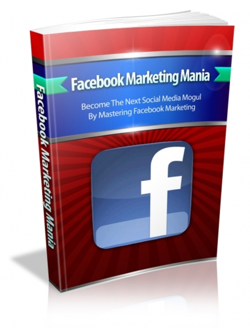 Product picture Facebook Marketing Mania -Mastering Facebook Marketing 2018
