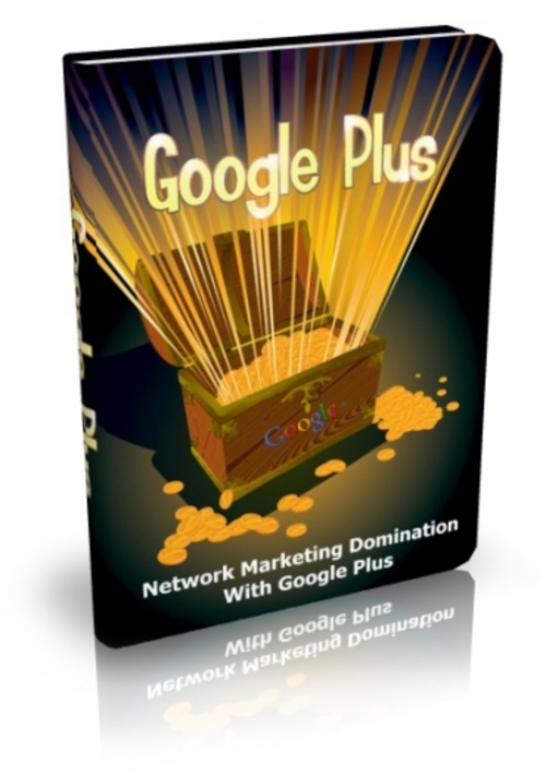 Product picture Google Plus - Network Marketing Domination With Google Plus